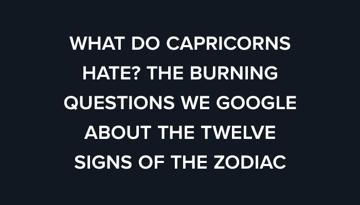 Does start when capricorn What Does